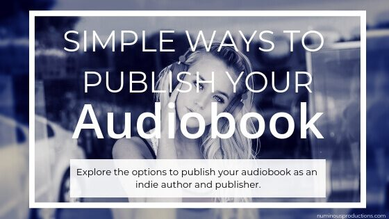 audiobooks and the indie author