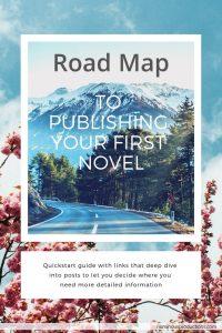 DIY Publishing Roadmap to publishing your first novel pinterest